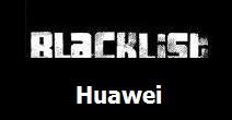 Blacklist phone Huawei Mate7 Premium